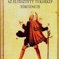Hipnózis, sokkterápia, romantikus horror (E. T. A. Hoffmann: Az elvesztett tükörkép története)