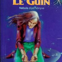 Ursula K. Le Guin: A kisemmizettek