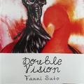 Sütő Fanni: Double Vision