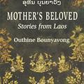 Laosz. Életképek a XX. századi Délkelet-Ázsiából (Outhine Bounyavong: Mother's Beloved)