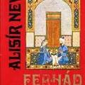 Üzbegisztán. Szerelmi történet és misztikus allegória (Alisír Nevái: Ferhád és Sirin)