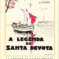 Louis Notari: A Legenda de Santa Devota / La Légende de Sainte Dévote