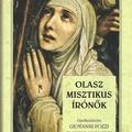 Giovanni Pozzi – Claudio Leonardi (szerk.): Olasz misztikus írónők