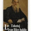 Az utolsó pillanatban sincs késő (Lev Tolsztoj: Ivan Iljics halála)