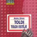 Arany János: Toldi / Toldi estéje