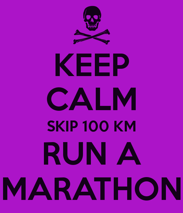 keep-calm-skip-100-km-run-a-marathon.png