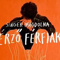 Könyvajánló – Singer Magdolna: Érző férfiak