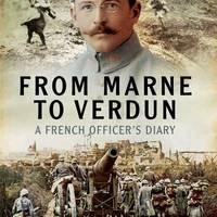 Marnei csatától Verdun ostromáig, egy francia tiszt naplója 1914-16