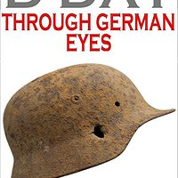 D DAY Through German Eyes, könyvajánló