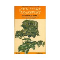Military Transport of World War 1 & 2