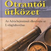 Otrantói ütközet, az Adria bejáratának ellenőrzése az I. Világháborúban