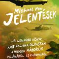 Michael Herr: Jelentések, könyvismertető