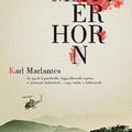 Matterhorn, egy jó háborús regény Vietnamról