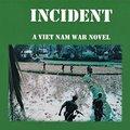 The Ba Nha Incident, avagy vietnami kalandregény sorozat egy veterán tollából