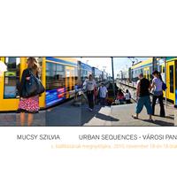 Mucsy Szilvia Urban sequences – Városi panorámák kiállítás