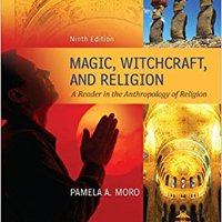Magic Witchcraft And Religion: A Reader In The Anthropology Of Religion Free Download