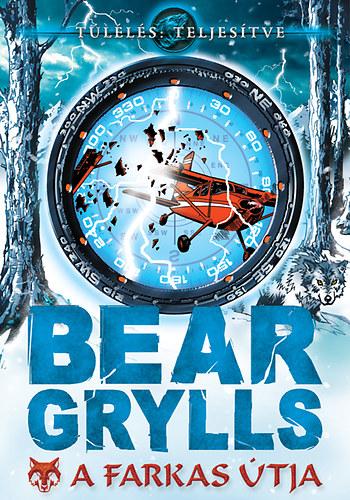 Bear Grylls - A farkas útja.JPG