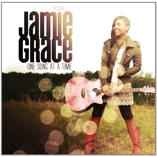 Jamie Grace - One Song At A Time.jpg