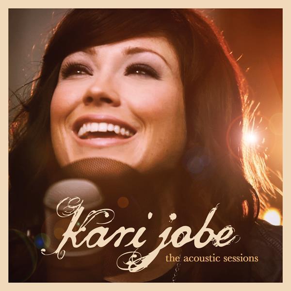 Kari Jobe - Acoustic Sessions EP.jpg