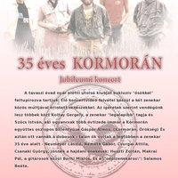 35 ÉVES A KORMORÁN  - 6 ÉVES A KORMORÁN MEMORY BAND - JUBLIEUMI NAGYKONCERT A FONÓBAN, 2011. JÚNIUS 10-ÉN PÉNTEKEN