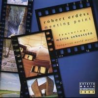 A sorozat 10. része: Erdész Róbert - Meeting point (2000)
