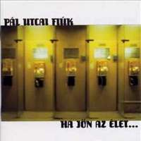 A sorozat 13. része: Pál Utcai Fiúk - Ha jön az élet...(2000)