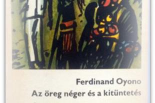 Ferdinand Oyono: Az öreg néger és a kitüntetrés