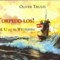 Torpedo los! Őfelsége 27-es számú tengeralattjárója a világháborúban