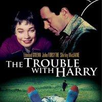 Bajok Harryvel ( The Trouble with Harry)