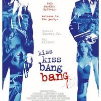 Kiss Kiss Bang Bang - Durr, durr és csók (2005)