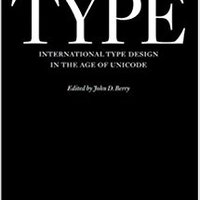 Language Culture Type: International Type Design In The Age Of Unicode Books Pdf File