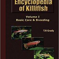 _EXCLUSIVE_ The Killifish Encyclopedia: Basic Care And Breeding (Anthology Of Killifish) (Volume 1). dominio Grupo Gamers Kawasaki market tienda tienda Cataluna