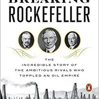 :EXCLUSIVE: Breaking Rockefeller: The Incredible Story Of The Ambitious Rivals Who Toppled An Oil Empire. Soporte Brantley Royal large through instant training saying