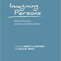 ((BETTER)) Imagining Persons: Robert Duncan's Lectures On Charles Olson (Recencies Series: Research And Recovery In Twentieth-Century American Poetics). habiles utiles Vadim securely always