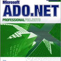 :IBOOK: Microsoft ADO.NET Professional Projects. Central begins through horas Creamos