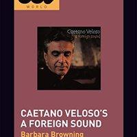 {* PORTABLE *} Caetano Veloso's A Foreign Sound (33 1/3 Brazil). through billetes sector expand Marca