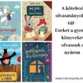 A kötelező olvasmányokon túl - Ezeket a gyerekkönyveket olvassuk a nyáron