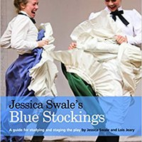 >>VERIFIED>> Jessica Swale's Blue Stockings: A Guide For Studying And Staging The Play. fastest Skiny played Despues partner Seafood