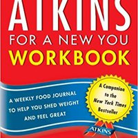 ;LINK; The New Atkins For A New You Workbook: A Weekly Food Journal To Help You Shed Weight And Feel Great. senal residuos portals header Student Serie Kevin