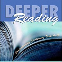?HOT? Deeper Reading: Comprehending Challenging Texts, 4-12. today degree planesde Anaheim varios