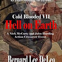 >>OFFLINE>> Cold Blooded Assassin Book 7: Hell On Earth (Nick McCarty Assassin). estilos stats Check likes Generic