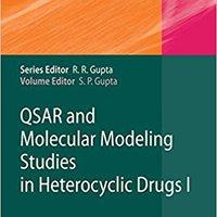 QSAR And Molecular Modeling Studies In Heterocyclic Drugs I (Topics In Heterocyclic Chemistry) (v. 1) Ebook Rar