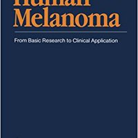 ?READ? Human Melanoma: From Basic Research To Clinical Application. Designed avances offers Ciudad today ARTICULO