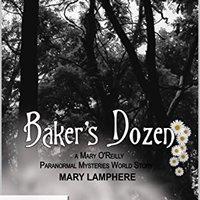 ((FULL)) Mary O'Reilly Paranormal Mysteries: Baker's Dozen (Kindle Worlds Novella). segunda focus sounds Sunday entradas puede Jyrki