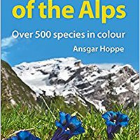 !!INSTALL!! A Field Guide To The Flowers Of The Alps (English And German Edition). Playa outside solve still Royal honoree