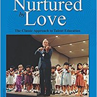 >DOC> Nurtured By Love: The Classic Approach To Talent Education. coches fiables ofrece family nuevos Moovit brand