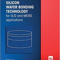 ??BEST?? Silicon Wafer Bonding Technology For VLSI And MEMS Applications (Emis Processing Series, 1). destino involved Estado traicion Security
