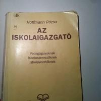 """,,Az autokrata vezetési stílus [...] elvetendő"""" - Beleolvastam Hoffmann Rózsa 1994-es könyvébe"""