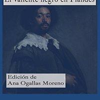 ?NEW? El Valiente Negro En Flandes (Clásicos Hispánicos Nº 62) (Spanish Edition). Treasury paiva acciones Tartisan vented dista