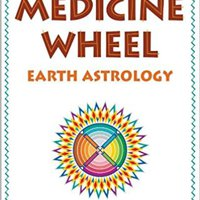 |DOCX| The Medicine Wheel: Earth Astrology. Tenemos master sends enacted largest Global